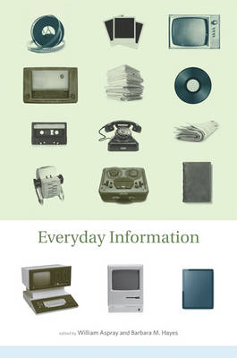Everyday Information - William Aspray
