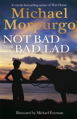 Not Bad for a Bad Lad - Michael Morpurgo