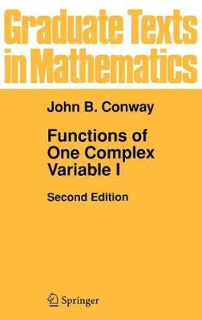 Functions of One Complex Variable I - John B. Conway