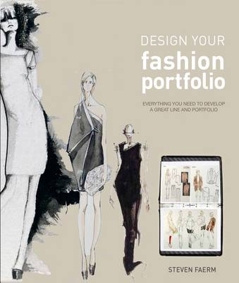 Design Your Fashion Portfolio - Steven Faerm