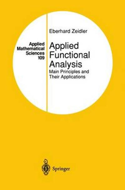 Applied Functional Analysis - Eberhard Zeidler