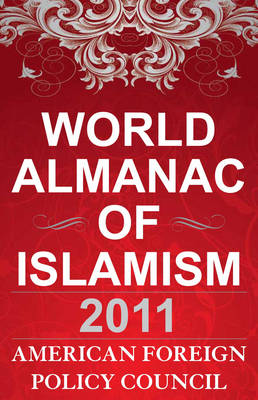 The World Almanac of Islamism - American Foreign Policy Council