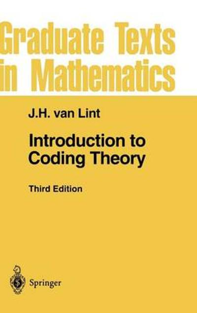 Introduction to Coding Theory - J.H. van Lint