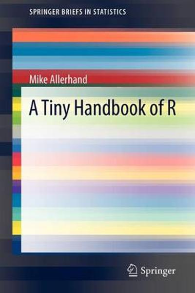 A Tiny Handbook of R - Mike Allerhand