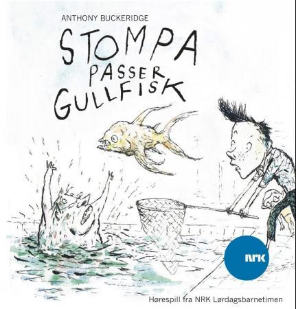 Stompa passer gullfisk - Anthony Buckeridge
