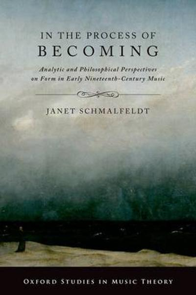 In the Process of Becoming - Janet Schmalfeldt