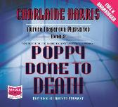 Poppy Done to Death - Charlaine Harris Therese Plummer