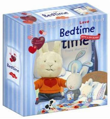 The Things I Love About Bedtime with Bunny - Five Mile Press