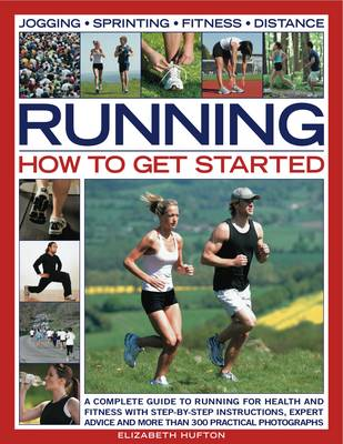 Running: How to Get Started - Elizabeth Hufton