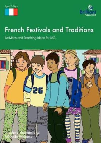 French Festivals and Traditions - Nicolette Hannam