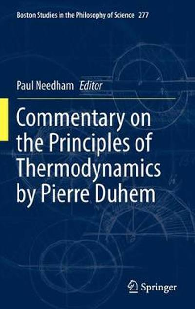 Commentary on the Principles of Thermodynamics by Pierre Duhem - Paul Needham