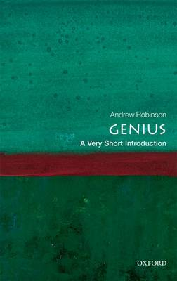 Genius: A Very Short Introduction - Andrew Robinson
