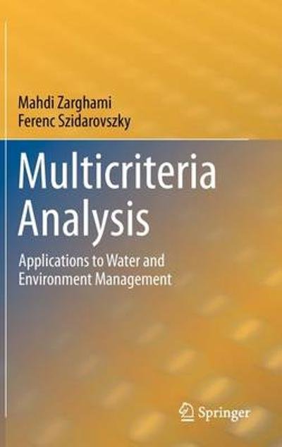 Multicriteria Analysis - Mahdi Zarghami