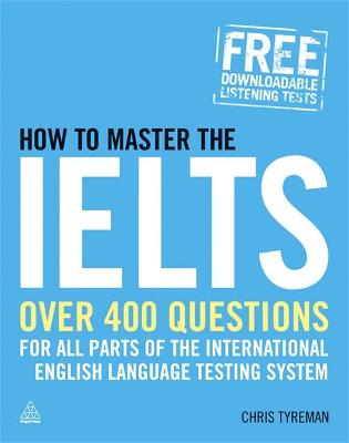 How to Master the IELTS - Chris John Tyreman