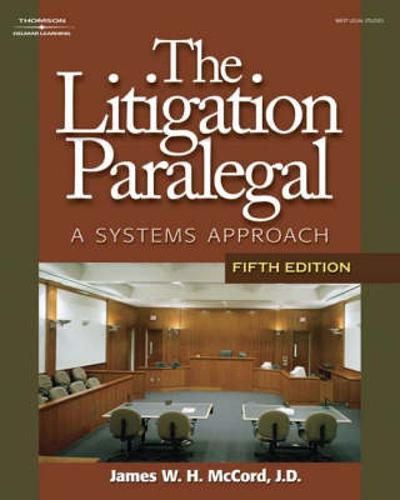 The Litigation Paralegal - James W H McCord