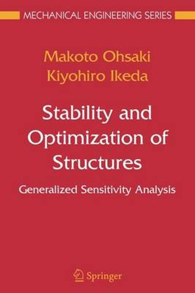 Stability and Optimization of Structures - Makoto Ohsaki