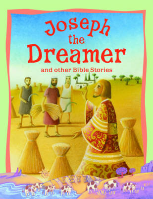 Joseph the Dreamer and Other Bible Stories - Vic Parker