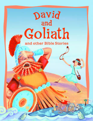 David and Goliath and Other Bible Stories - Vic Parker