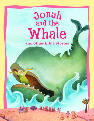 Jonah and the Whale and Other Bible Stories - Vic Parker