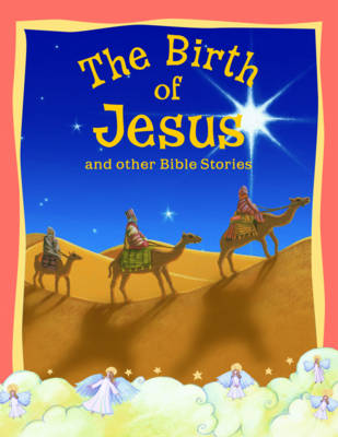 Birth of Jesus and Other Bible Stories - Vic Parker