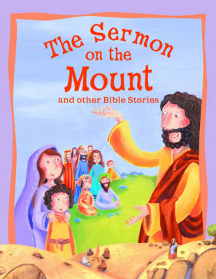 Sermon on the Mount and Other Bible Stories - Vic Parker