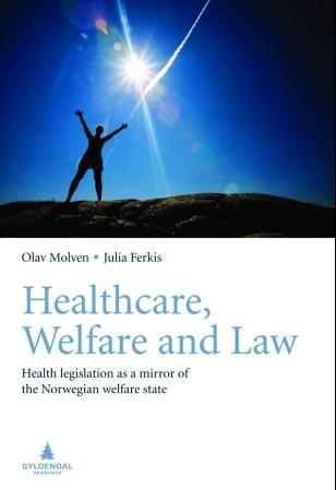 Healthcare, welfare and law - Olav Molven