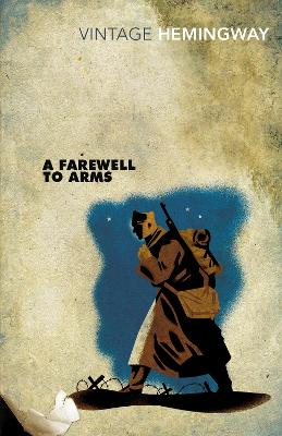 A Farewell To Arms - Ernest Hemingway