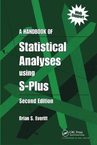 A Handbook of Statistical Analyses Using S-PLUS - Brian S. Everitt