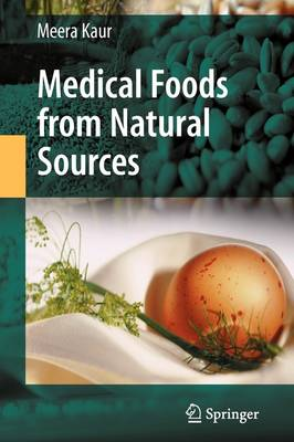 Medical Foods from Natural Sources - Meera Kaur