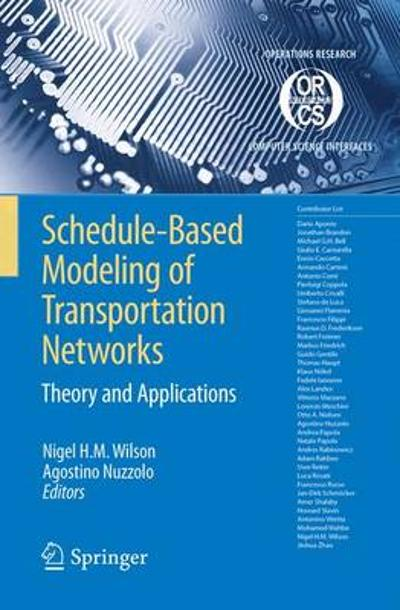 Schedule-Based Modeling of Transportation Networks - Nigel H. M. Wilson
