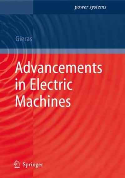 Advancements in Electric Machines - Jacek F. Gieras