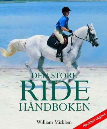 Den store ridehåndboken - William Micklem