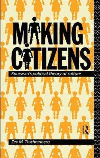 Making Citizens - Zev M. Trachtenberg