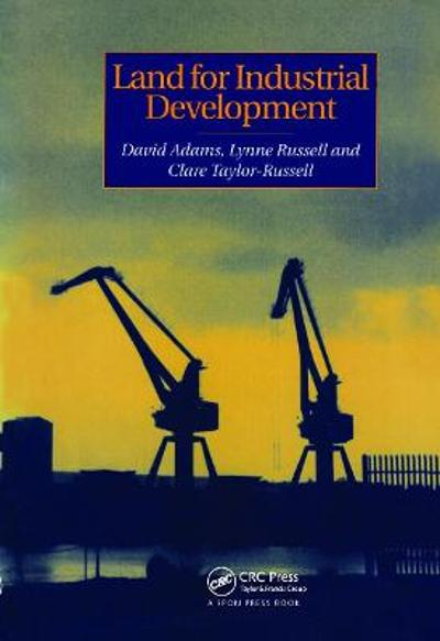 Land for Industrial Development - David Adams