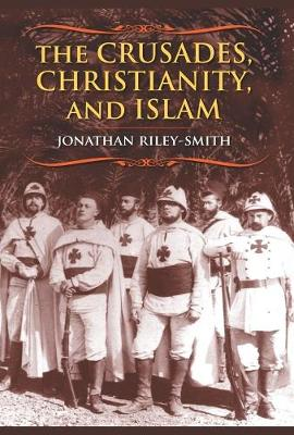 The Crusades, Christianity, and Islam - Professor Jonathan Riley-Smith