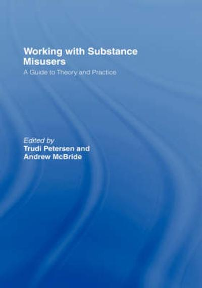 Working with Substance Misusers - Trudi Petersen
