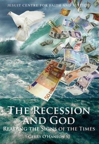 The Recession and God - Gerry O'Hanlon