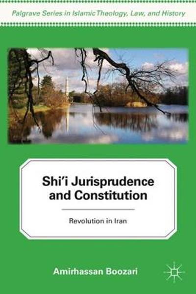 Shi'i Jurisprudence and Constitution - A. Boozari