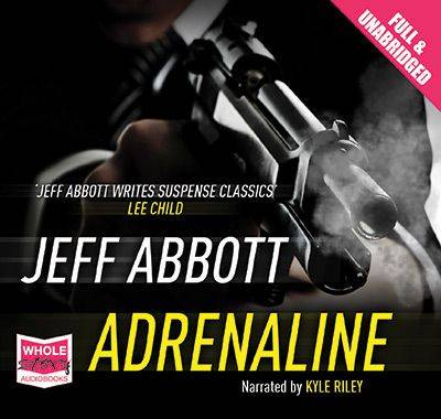 Adrenaline - Jeff Abbott Kyle Riley