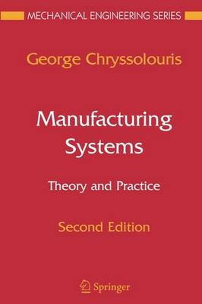 Manufacturing Systems: Theory and Practice - E. L. K. E. Chryssolouris