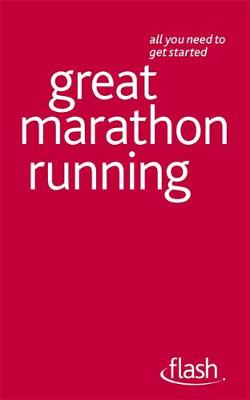 Great Marathon Running: Flash - Tim Rogers