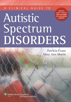 A Clinical Guide to Autistic Spectrum Disorders - 