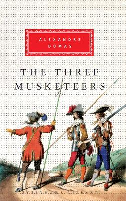 The Three Musketeers - Alexandre, Dumas