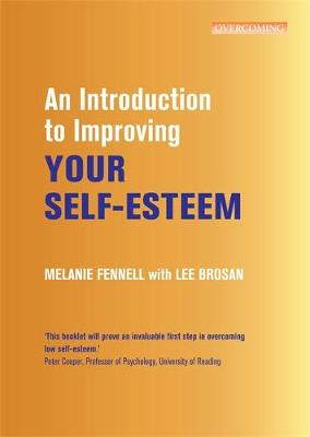 An Introduction to Improving Your Self-Esteem - Melanie Fennell