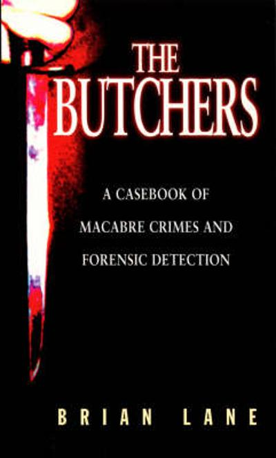 The Butchers - Brian Lane