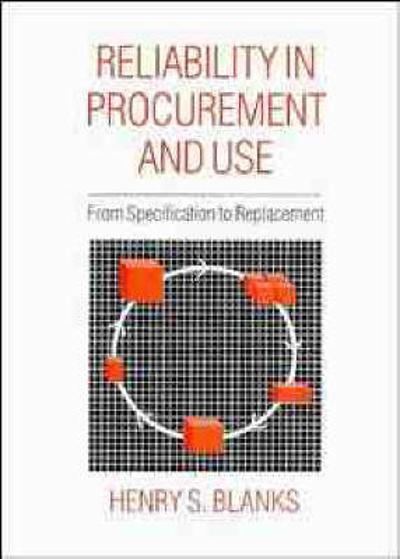 Reliability in Procurement and Use - Henry S. Blanks