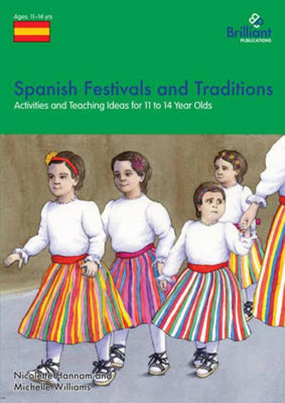 Spanish Festivals and Traditions, KS2 - Nicolette Hannam