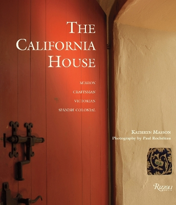 The California House - Kathryn Masson