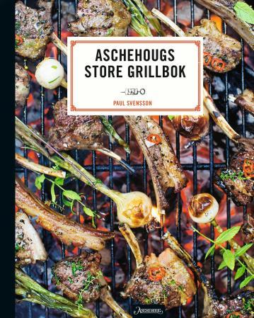 Aschehougs store grillbok - Paul Svensson