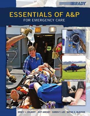 Essentials of A&P for Emergency Care - Bryan E. Bledsoe